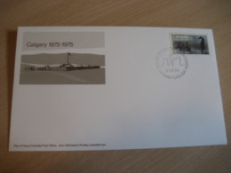 CALGARY 1975 Yvert 574 Centenary Horse Military Fort Militaire FDC Cancel Cover CANADA - 1971-1980