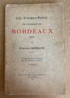 Fernand Serrane Les Timbres-poste De L'émission De Bordeaux 1925 - Philately And Postal History