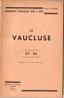 Vaucluse - Marques Postales De 1699 à 1876 - Lenain - Philately And Postal History
