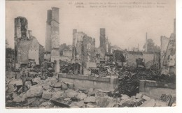 40 Bataille De La Marne , Sermaize Les Bains , Ruines  .....écrite Le 25/12/14 - Guerre 1914-18