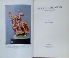 Modellismo Soldatni J.G. Garratt - Model Soldiers, A Collector's Guide - 1959 - Non Classificati