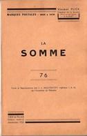 Somme - Marques Postales De La Somme De 1698 à 1876 Par V. Flick - Filatelie En Postgeschiedenis