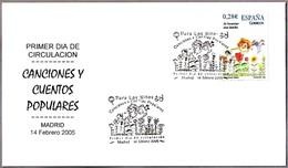 CANCIONES Y CUENTOS POPULARES - Songs And Folk Tales. FDC Madrid 2005 - Märchen, Sagen & Legenden
