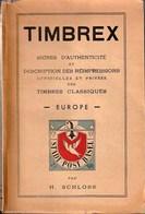 Europe - Timbrex - Signes D'authenticité Des Timbres Classiques D'Europe Par H. Schloss - Filatelie En Postgeschiedenis