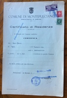 COMUNE DI MONTEPULCIANO 29/11/1943 - XXII - DOCUMENTO CON MARCHE DA BOLLO E MARCA COMUNALE SOPRASTAMPATA - Historical Documents
