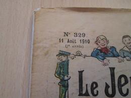 BACPLASTCAV / Très Ancienne Revue Précurseur De BD : 1910 !!! LE JEUDI DE LA JEUNESSE N°329 Bon état Vu Les 110 Ans !!! - Altre Riviste