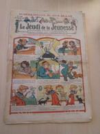 BACPLASTCAV / Très Ancienne Revue Précurseur De BD : 1910 !!! LE JEUDI DE LA JEUNESSE N°349 Bon état Vu Les 110 Ans !!! - Altre Riviste