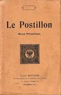 """Revue Philatélique """"Le Postillon"""" - Année 1912 - Philately And Postal History"""