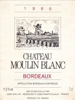 ETIQUETTE NEUVE VIN BORDEAUX Château MOULIN BLANC 1986 GUILLOT Sainte Eulalie - Bordeaux