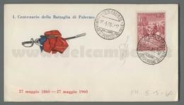 C6650 Italia 1960 CENTENARIO DELLA SPEDIZIONE DEI MILLE Lire 25 COVER BATTAGLIA DI PALERMO - F.D.C.