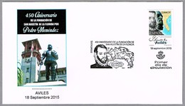PEDRO MENENDEZ - 450 Años Fundacion De ST. AUGUSTINE. FDC Aviles, Asturias, 2015 - Geschiedenis