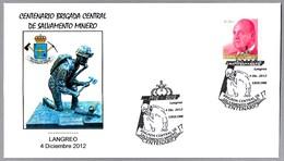 100 Años BRIGADA DE SALVAMENTO MINERO - 100 Years Mining Rescue Brigade. Langreo, Asturias, 2012 - Minerales