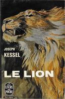 Le LION--Joseph KESSEL--Le Livre De Poche 1967--BE - Books, Magazines, Comics