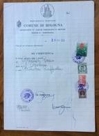 COMUNE DI BOLOGNA 28/2/52 - DOCUMENTO   IN CARTA BOLLATA E MARCHE DA BOLLO + MARCHE COMUNALI CON TIMBRI E FIRME - Documentos Históricos
