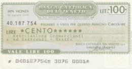 MINIASSEGNO BANCA CATTOLICA DEL VENETO ASS COMM MESTRE L.100 FDS (YM1029 - [10] Assegni E Miniassegni