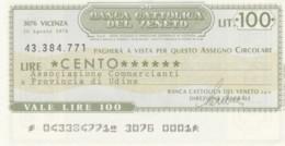 MINIASSEGNO BANCA CATTOLICA DEL VENETO ASS COMM UDINE L.100 FDS (YM1036 - [10] Assegni E Miniassegni