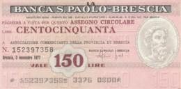 MINIASSEGNO BANCA S.PAOLO BRESCIA ASS COMM BRESCIA L.150 CIRCOLATO (YM754 - [10] Assegni E Miniassegni