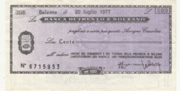 MINIASSEGNO BANCA TRENTO BOLZANO UN COMM BOLZANO L.100 CIRCOLATO (YM760 - [10] Chèques