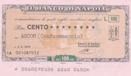 MINIASSEGNO BANCO DI NAPOLI ASCOM L.100 FDS -girata Firmata (YM633 - [10] Chèques
