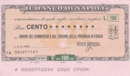 MINIASSEGNO BANCO DI NAPOLI UN COMM FOGGIA L.100 FDS (YM630 - [10] Chèques
