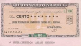 MINIASSEGNO BANCO DI NAPOLI UN COMM TOSCANA L.100 CIRCOLATO (YM767 - [10] Scheck Und Mini-Scheck