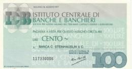MINIASSEGNO ISTITUTO CENTRALE BANCHE E BANCHIERI BANCA STEINHAUSLIN L.100 QFDS (YM701 - [10] Cheques En Mini-cheques