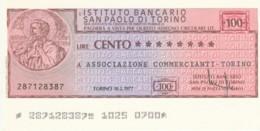 MINIASSEGNO ISTITUTO SAN PAOLO TORINO ASS COMM TORINO L.100 FDS (YM884 - [10] Cheques En Mini-cheques