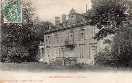 CP 52 Haute-Marne Bourbonne-les-Bains Le Château 15 Dufey - Bourbonne Les Bains