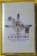 Spirits Of The Ancestors - Casetes
