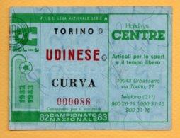 Biglietto Ingresso Stadio Torino-Udinese - 1982/83 - Tickets - Vouchers
