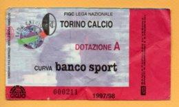 Biglietto Ingresso Stadio Torino-Dotazione A - 1997/98 - Tickets - Vouchers