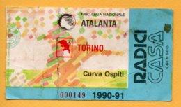 Biglietto Ingresso Stadio Atalanta-Torino - 1990/91 - Tickets - Vouchers