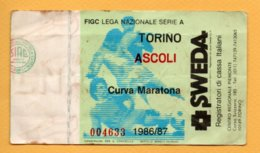 Biglietto Ingresso Stadio Torino-Ascoli - 1986/87 - Tickets - Vouchers