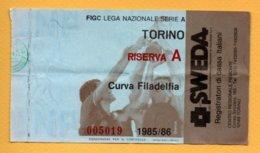 Biglietto Ingresso Stadio Torino-Riserva A - 1985/86 - Tickets - Vouchers