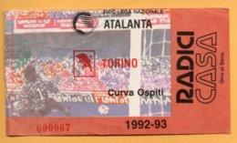 Biglietto Ingresso Stadio Atalanta-Torino 1992-93 - Tickets - Vouchers