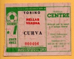 Biglietto Ingresso Stadio Torino-Hellas Verona 1982-83 - Tickets - Vouchers