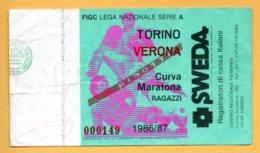 Biglietto Ingresso Stadio Torino-Verona 1986-87 - Tickets - Vouchers