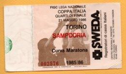 Biglietto Ingresso Stadio Torino-Sampdoria 1985-86 - Tickets - Vouchers