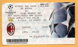 Biglietto Ingresso Stadio Milan-Club Brugge KV 2003 - Tickets - Vouchers