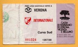 Biglietto Ingresso Stadio Verona-Internazionale 1987/88 - Tickets - Vouchers
