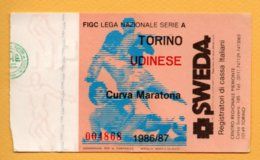 Biglietto Ingresso Stadio Torino-Udinese 1986/87 - Tickets - Vouchers