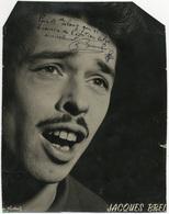 Jacques Brel. Exceptionnelle Autographe Sur Une Photographie.  Voir Description Complète Ce Dessous,...FG1390 - Signed Photographs