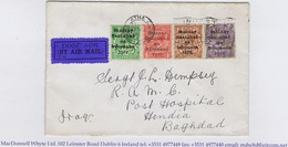 Ireland Airmail 1925 Env Dublin To Military Hospital Hendia Iraq BAILE ATHA CLIATH 13 OCT 1925 Overprint Franking - Airmail