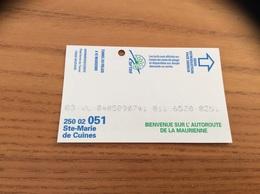 """Ticket *x Péage Autoroute """"Ste-Marie De Cuines - LA MAURIENNE"""" - Autres"""