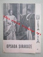 "L'ASSEDIO DI SIRACUSA "" OPSADA SIRAKUZE "" ( 1960 ) - Pietro Francisci - ZETA Film / French-Italian Film - Programs"