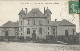 Nesles -la-Vallée   La Mairie Et Les Ecoles - Nesles-la-Vallée