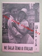 "SCHICK DEINE FRAU NISHT ITALIEN "" Do Not Send Your Wife To Italy "" ( 1960 ) - Hans Grimm - ZETA Film / German Film - Programs"