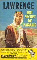 Lawrence, Roi Secret De L'arabie  -  WILLY BOURGEOIS  -  BON ETAT - Marabout Junior