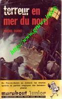 TERREUR EN MER DU NORD   - MICHEL DUINO - MARABOUT JUNIOR   -  BON ETAT - Marabout Junior