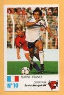 Figurina La Vache Qui Rit - Platini - France - N°10 Finale Au Parc Des Princes 8 Juin 1985 - Trading Cards